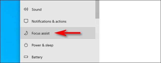 "In Windows Settings, click ""Focus assist"" in the System sidebar."