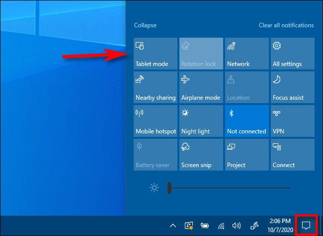 In Windows 10 Action Center, press the tablet mode key.