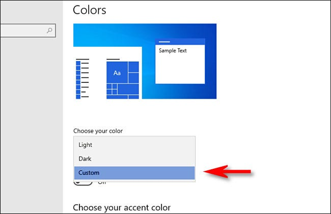 "In Windows Settings, under ""Choose your color, "" select ""Custom."""