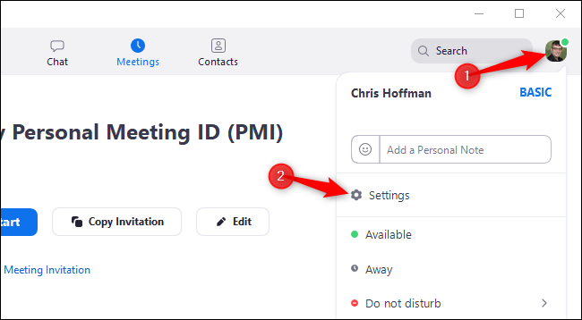 "Click your profile icon in Zoom and select ""Settings"""