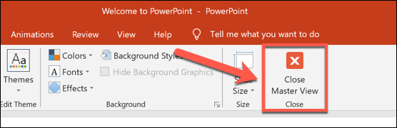 """Press the """"Close Slide Master"""" button to apply any template changes to your presentation."""