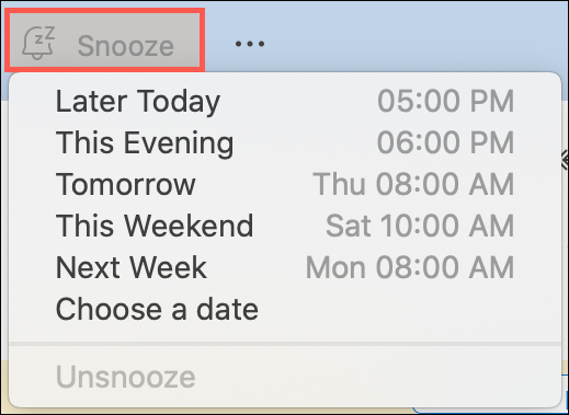 Click Snooze and pick a time