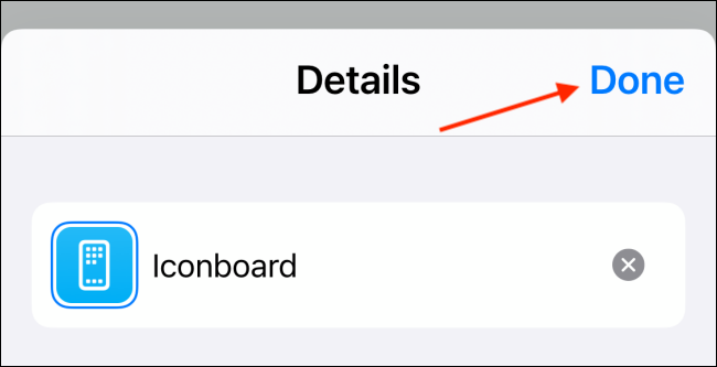 Tap Done button from Shortcuts Menu