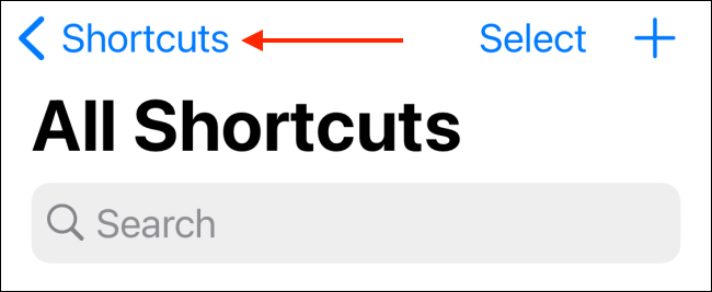 Tap Shortcuts Button from My Shortcuts Tab