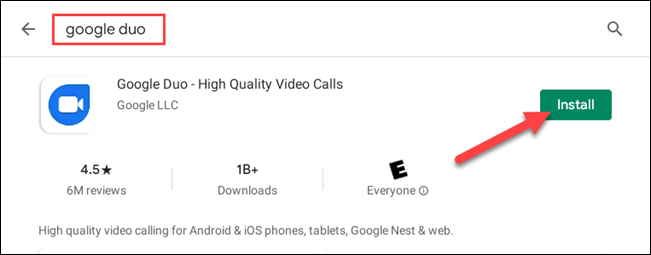 """Search for """"Google Duo"""" and then click the """"Install"""" button"""