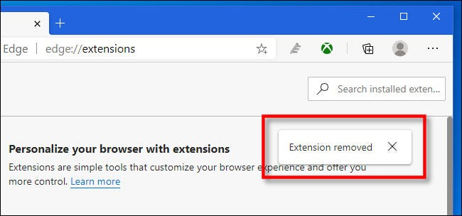 """In Edge, after you remove an extension, you'll see an """"Extension removed"""" message."""