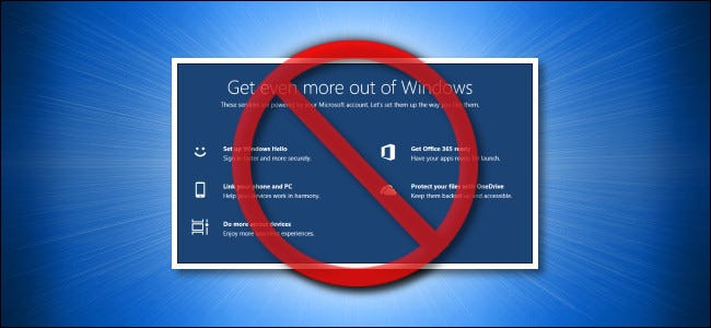 """A crossed-out screenshot of the """"Get even more out of Windows"""" screen."""