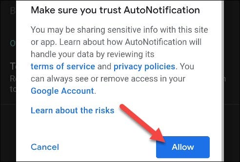 """Tap """"Allow"""" in the """"Make Sure You Trust AutoNotification"""" pop-up."""