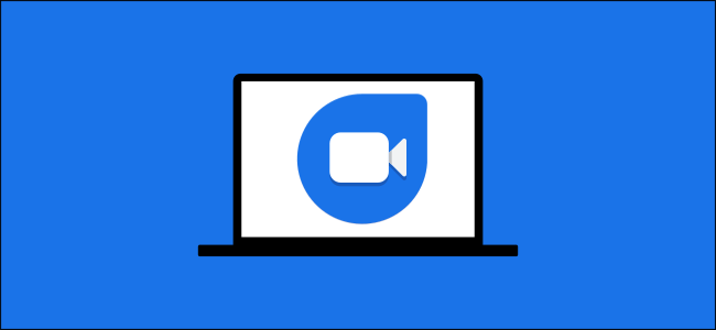 google duo on a laptop