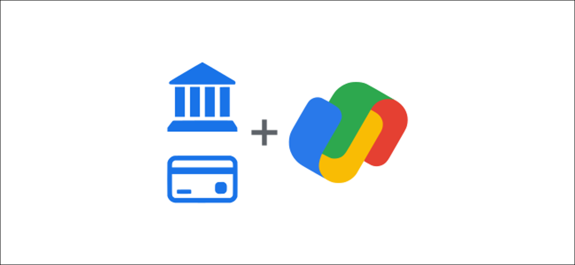 google pay bank and credit card