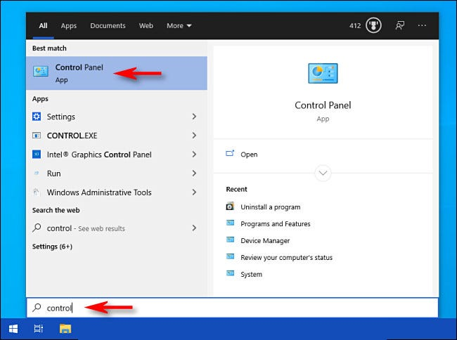 "Open Start menu, type ""control,"" then select the ""Control Panel"" icon."