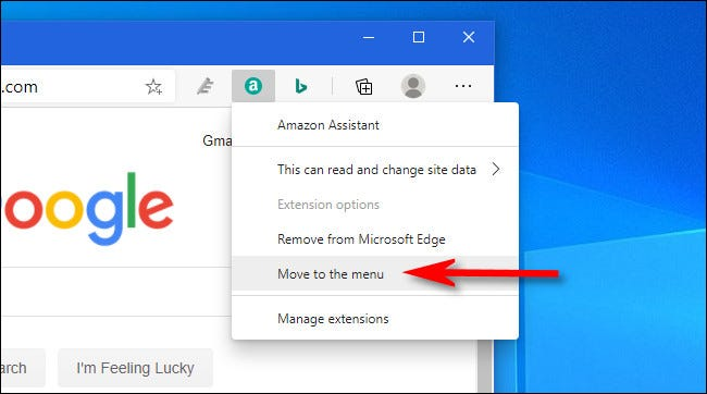 """In Edge, right-click the extension icon and select """"Move to the menu."""""""