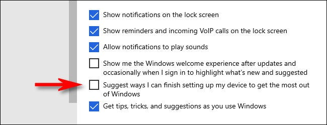 """In Windows Settings, uncheck """"Suggest ways I can finish setting up my device to get the most out of Windows."""""""