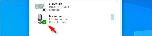 No Windows 10, uma marca de seleção verde ao lado do ícone do microfone significa que é o dispositivo padrão.