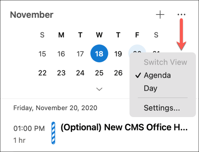 Click on three dots for Calendar or Day view