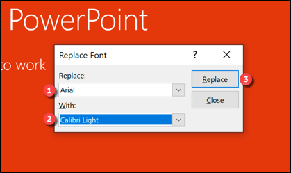 Set the fonts you want to replace (and replace with) from the drop-down menus, then press