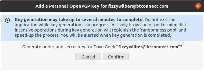 Key generation confirmation dialog box