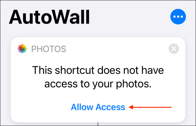 Tap Allow Access in Photos from Shortcut