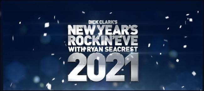 Dick Clark's New Year's Rockin' Eve 2021