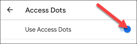 toggle on use access dots