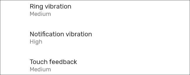 Adjust calls, notifications, and haptic vibration strength on Android