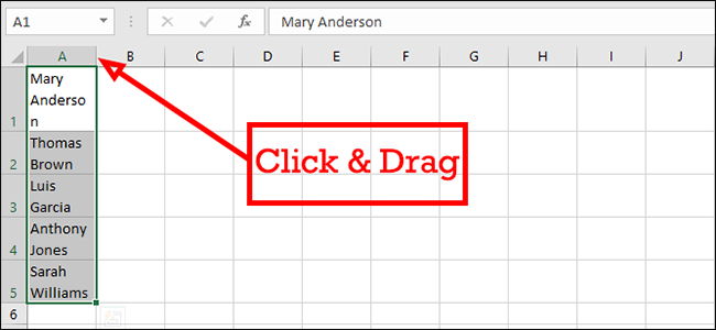 click and drag to enlarge cell