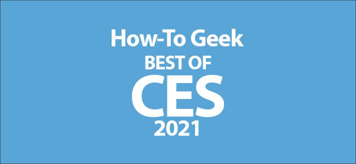 How-To Geek CES 2021 Awards