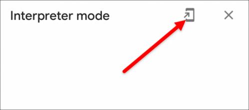 tap the shortcut icon in interpreter mode