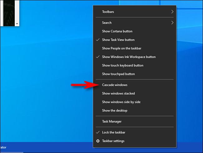 "In Windows 10, right-click the taskbar and select ""Cascade windows."""