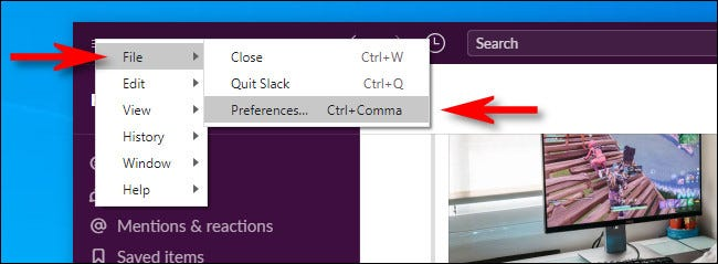 In the Windows 10 Slack Client, click the hamburger menu, then select File > Preferences.