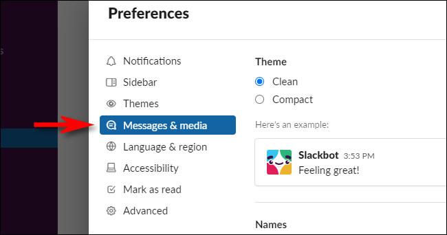 """In Slack Preferences, select """"Messages & media."""""""