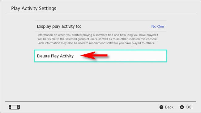 """In Switch user settings, select """"Delete Play Activity."""""""