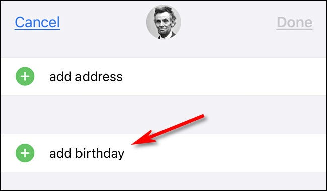 """In iPhone Contacts, tap """"add birthday."""""""