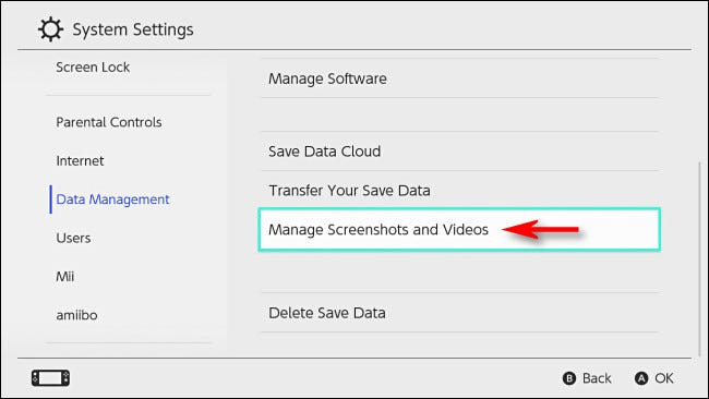 "In Switch ""Data Management,"" select ""Manage Screenshots and Videos."""