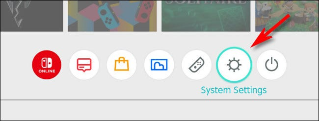 "On the Switch HOME menu, select the ""System Settings"" gear icon."