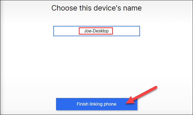 enter name and finish linking phone