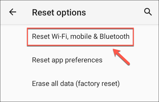"In the ""Reset Options"" menu, tap the ""Reset Wi-Fi, Mobile & Bluetooth"" option."