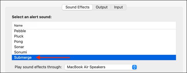 Choose Submerge Sound Effect for Alert Sound on Mac