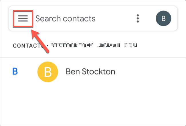 In the Google Contacts app on Android, tap the hamburger menu icon.
