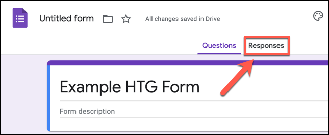"""To view Google Forms responses, load the form in your web browser and press the """"Responses"""" tab."""