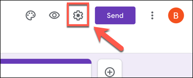 On your Google Forms form, press the settings cog icon in the top-right corner.
