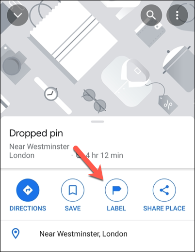 "Tap ""Label"" in the Google Maps information carousel to add a private label."