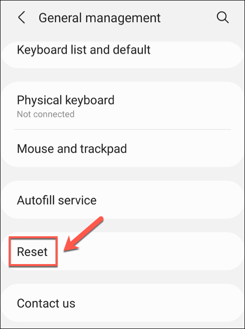 "Tap ""Reset"" in the ""General Management"" menu."