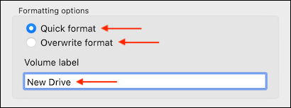 Select Formatting Options and Give a Volume Name