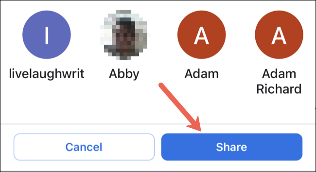 Choose a contact and tap Share