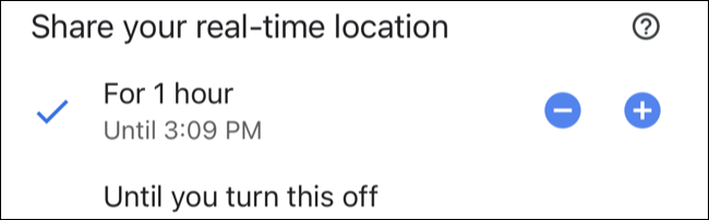 Pick a timeframe to share your location