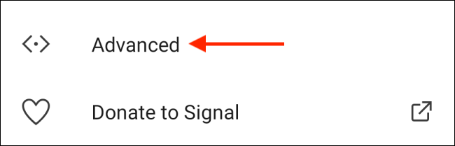 Tap Advanced from Settings in Signal for Android