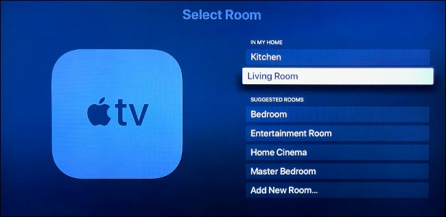 Indicate in which room your Apple TV is located