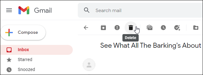 The Delete button above an email in Gmail