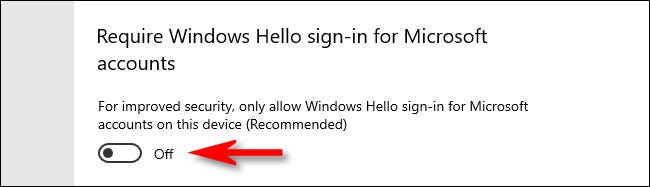 """To disable Windows Hello, turn off the switch beside """"Require Windows Hello sign-in for Microsoft accounts"""" in Windows 10 Setup."""